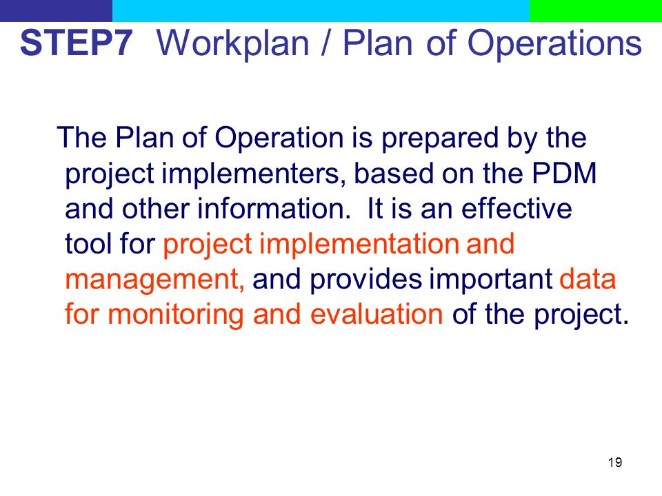STEP7 Workplan / Plan of Operations