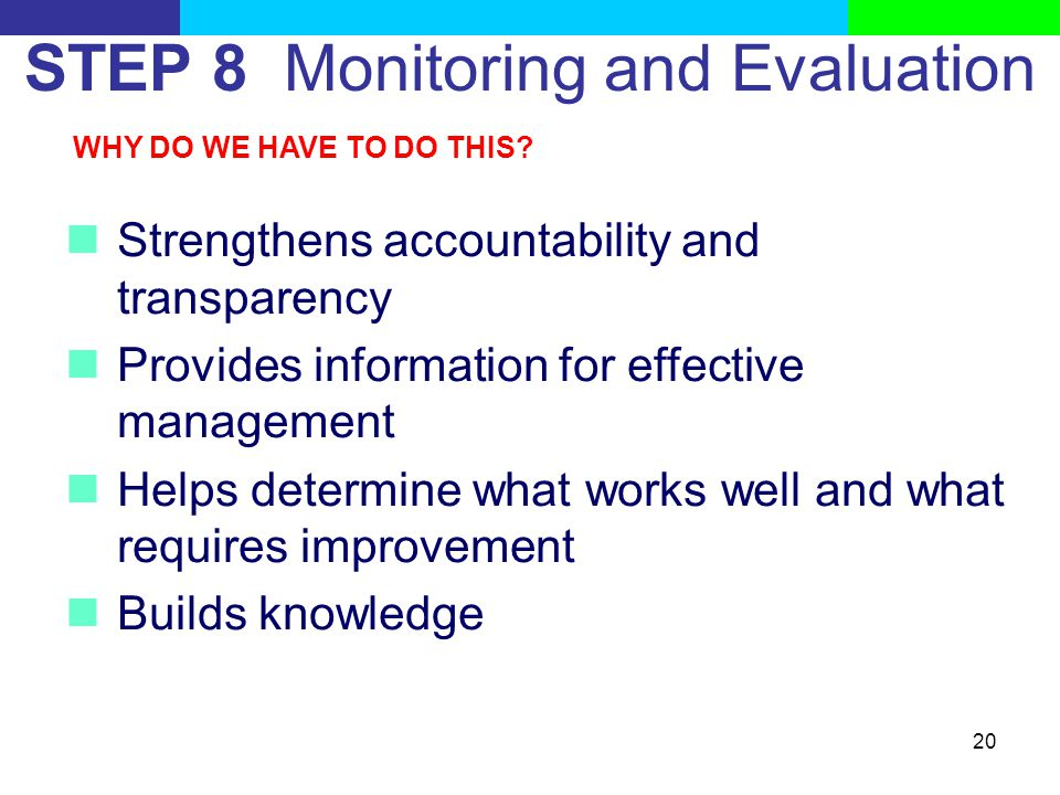 STEP 8 Monitoring and Evaluation