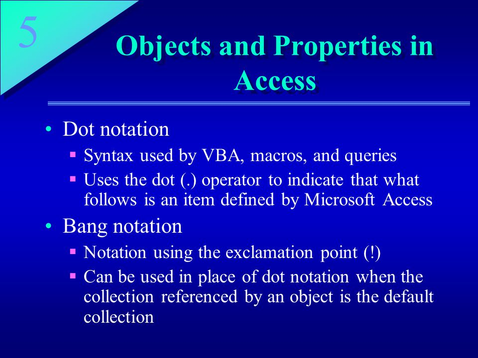 Objects and Properties in Access