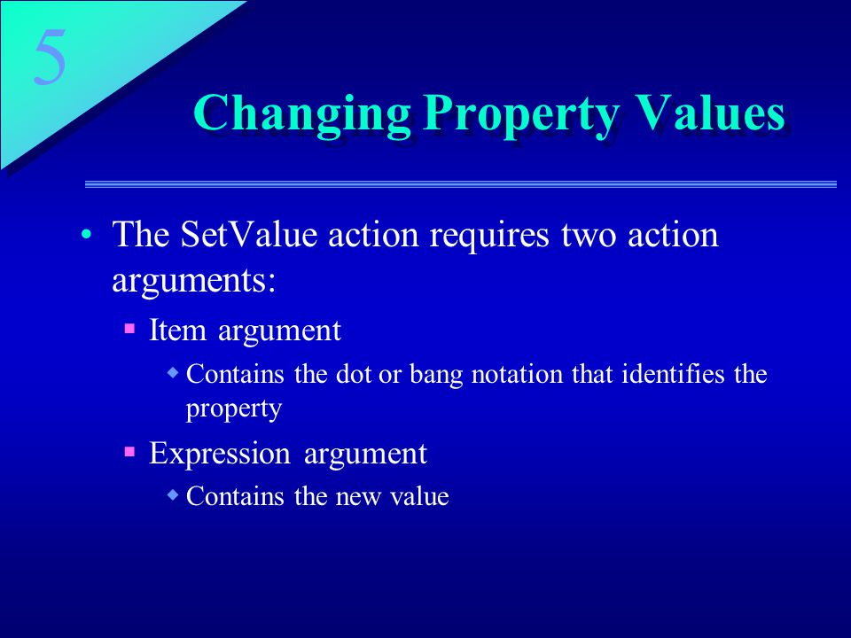 Changing Property Values