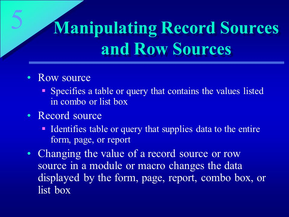 Manipulating Record Sources and Row Sources