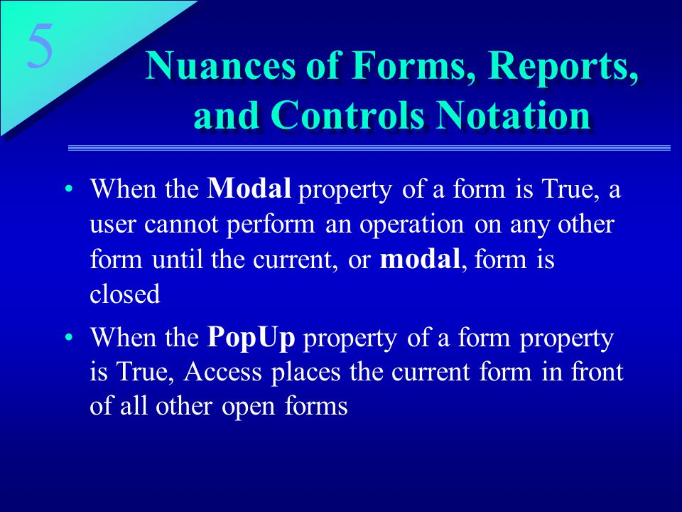 Nuances of Forms, Reports, and Controls Notation