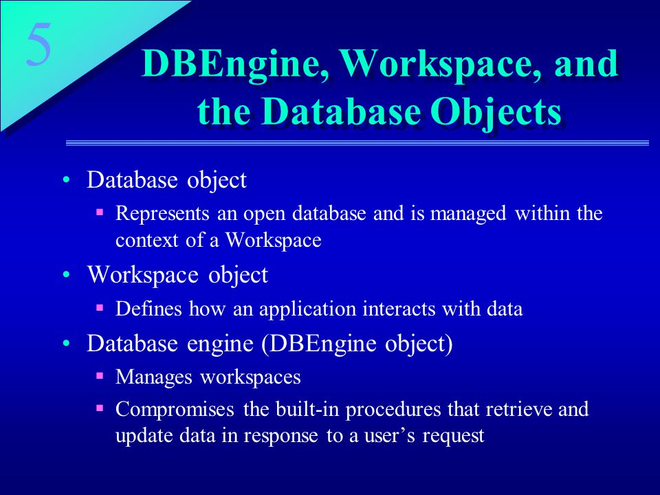 DBEngine, Workspace, and the Database Objects
