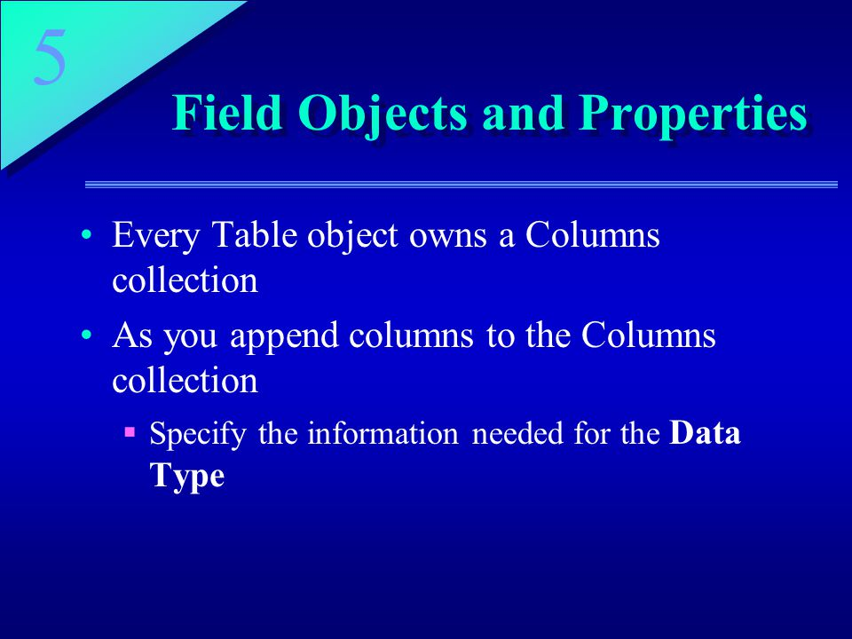 Field Objects and Properties