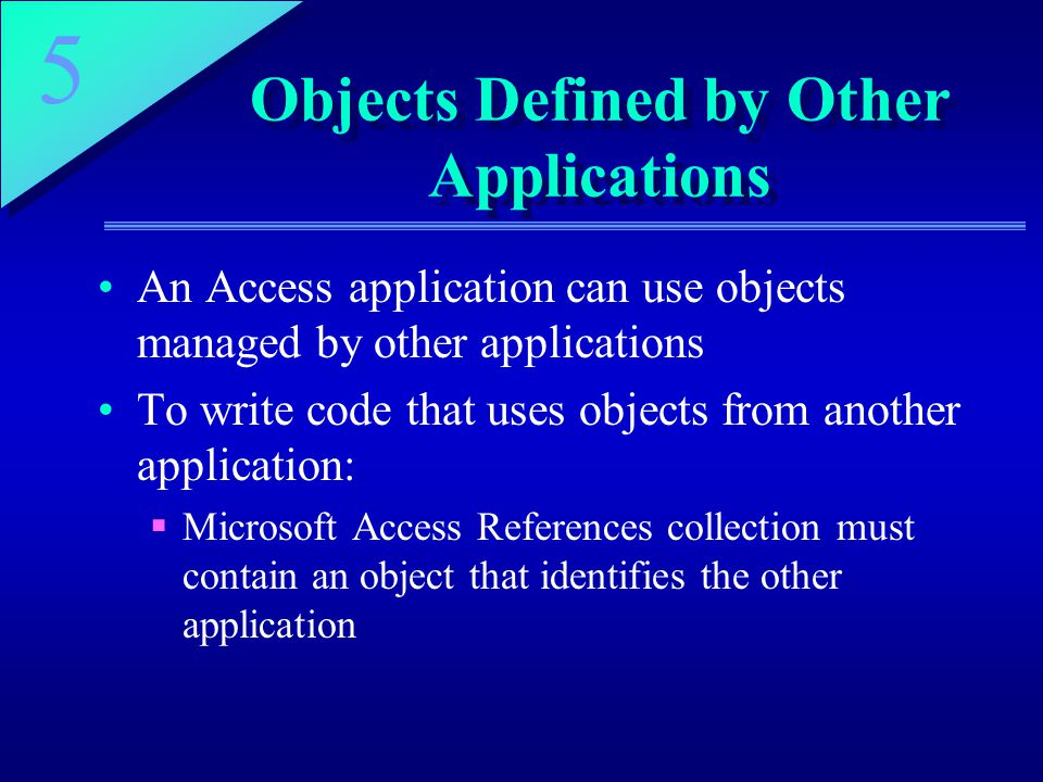 Objects Defined by Other Applications