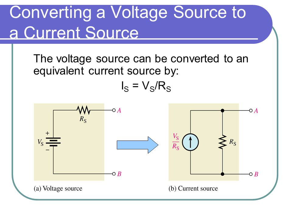 Converting a Voltage Source to a Current Source