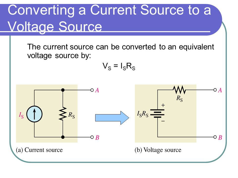 Converting a Current Source to a Voltage Source