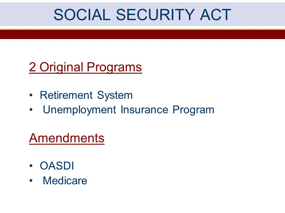 SOCIAL SECURITY ACT 2 Original Programs Amendments Retirement System