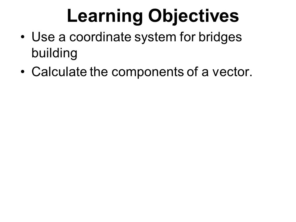 Bridge Design Part 3 Note Have Worksheet Ready For Vector Work