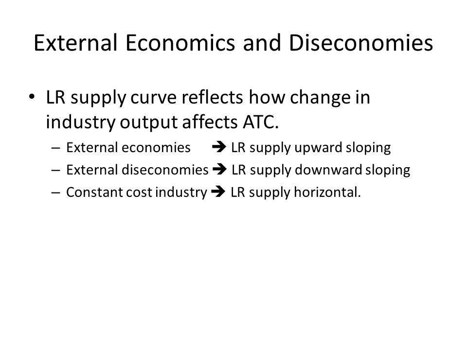 External Economics and Diseconomies