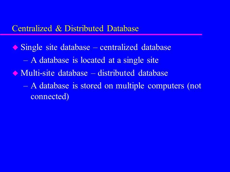 centralized database advantages and disadvantages