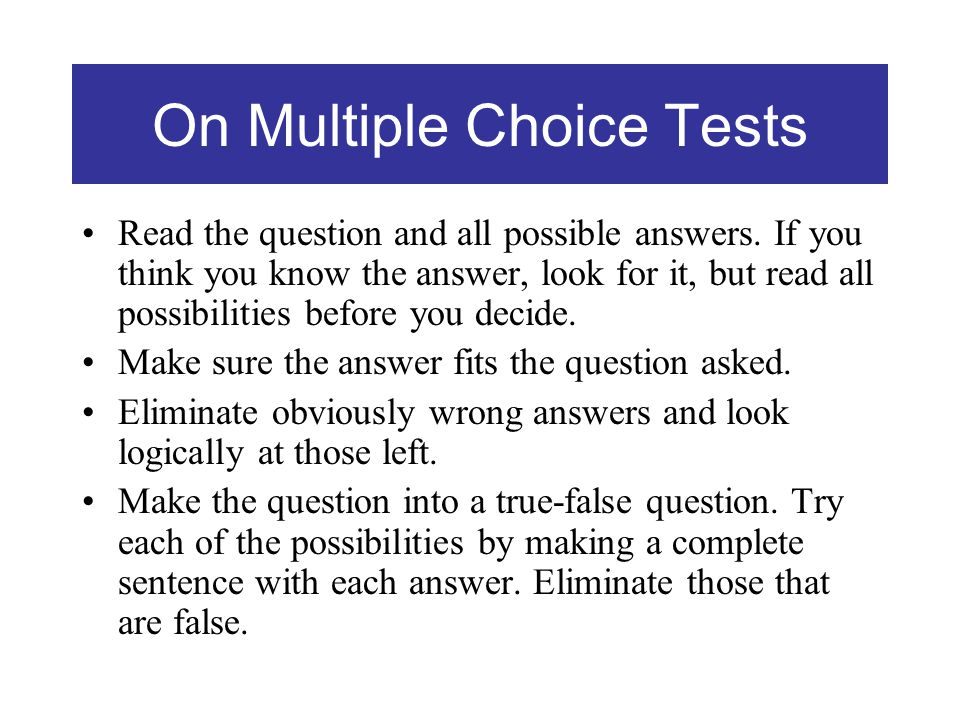 On Multiple Choice Tests