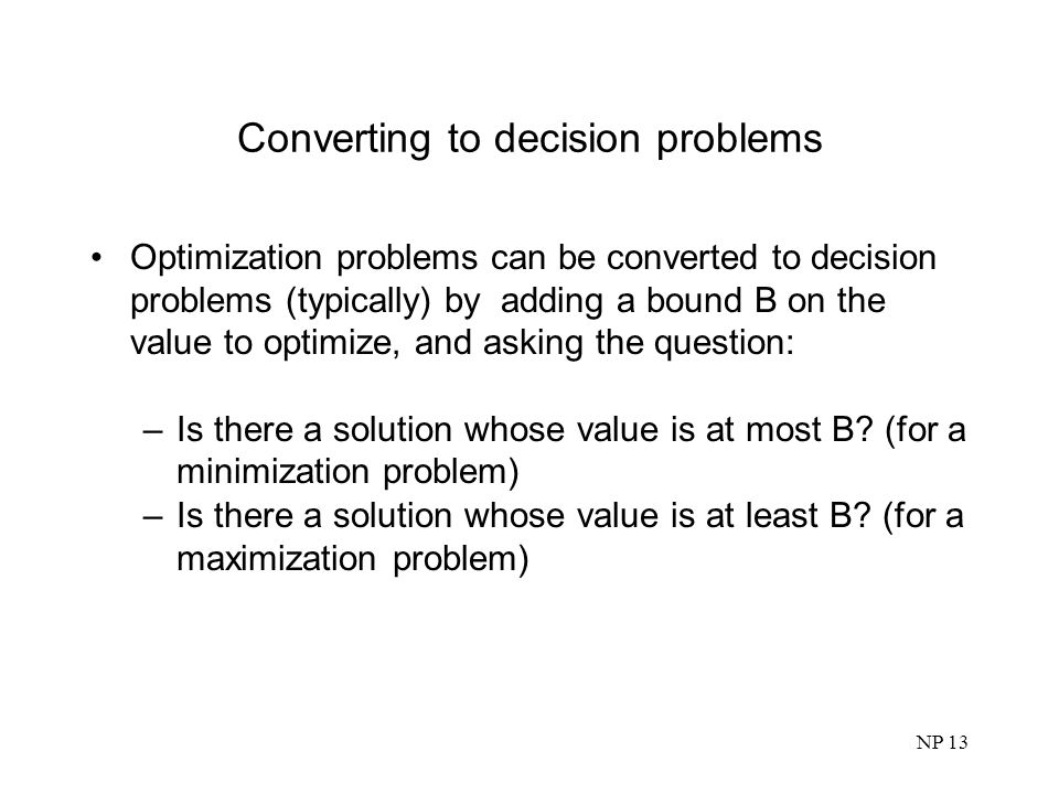Converting to decision problems