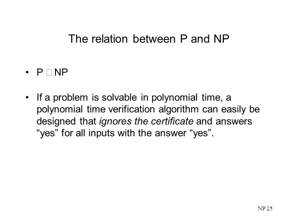 The relation between P and NP