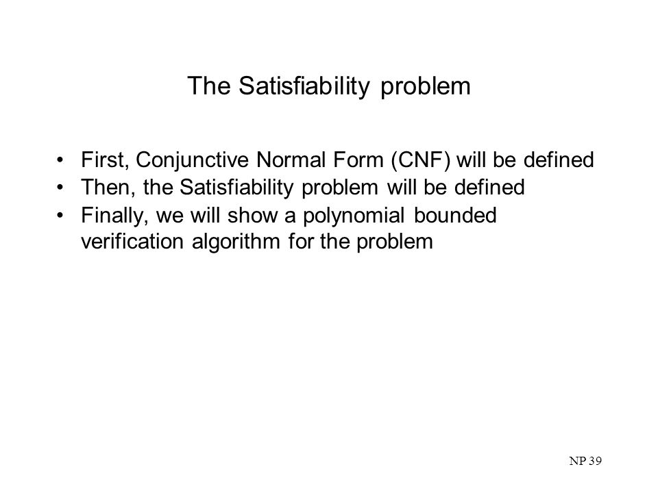 The Satisfiability problem