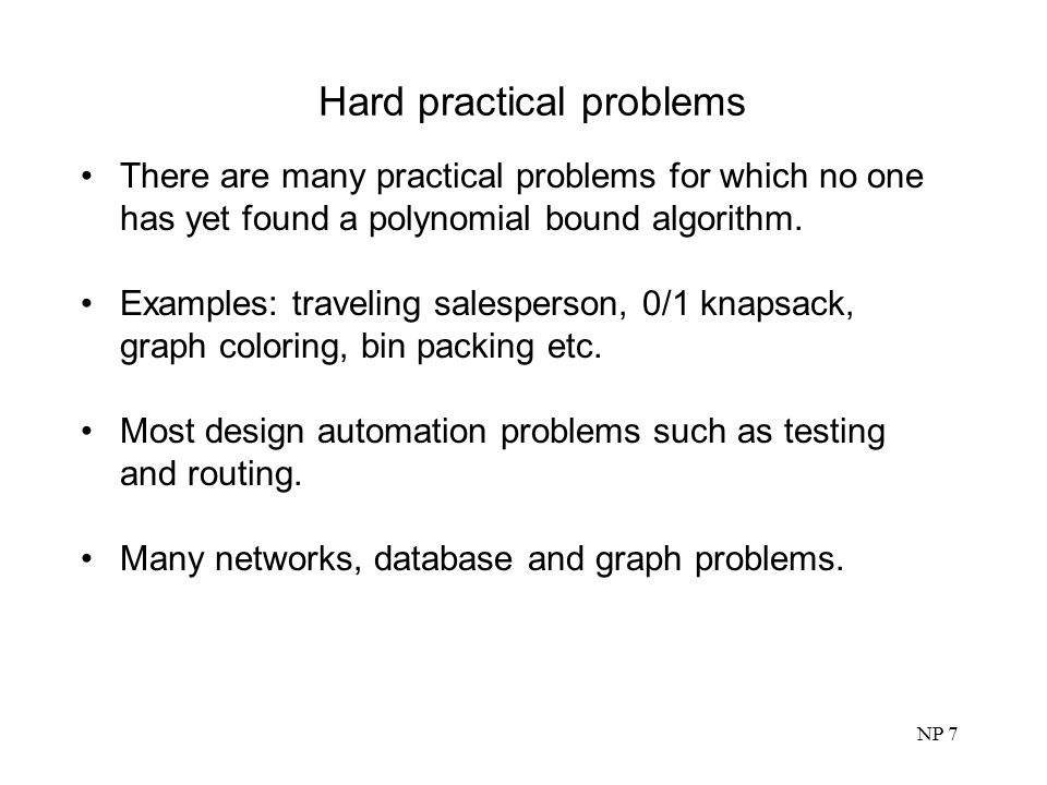 Hard practical problems