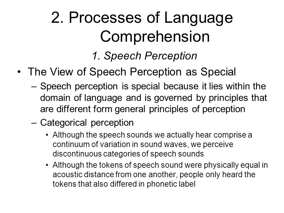 2. Processes of Language Comprehension