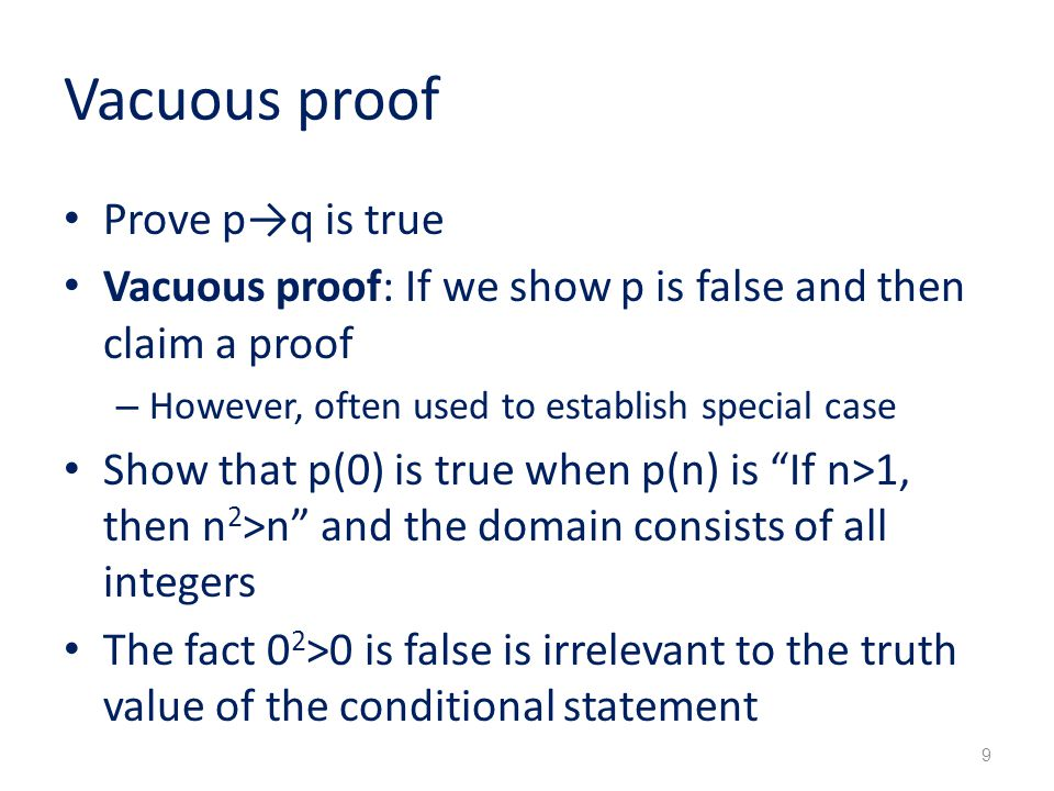 Vacuous proof Prove p→q is true