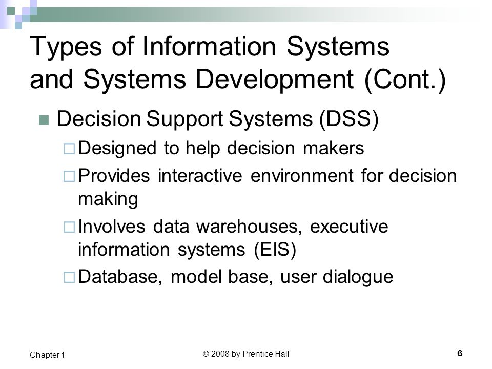 Types of Information Systems and Systems Development (Cont.)