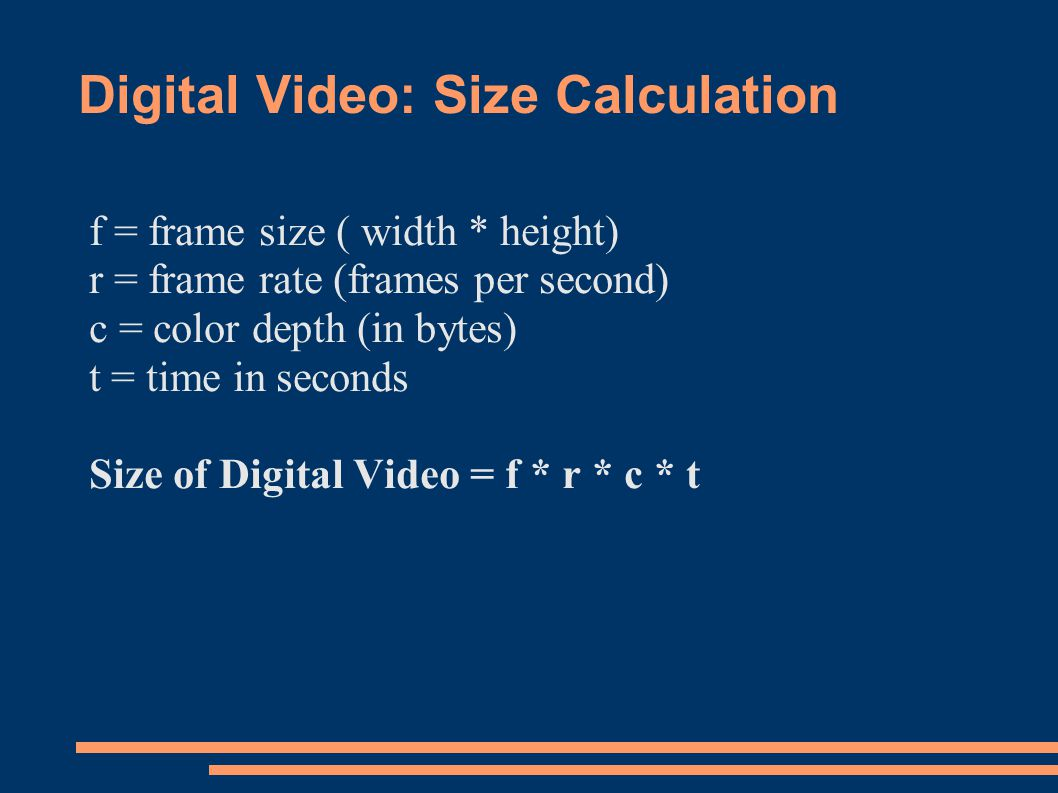 Digital Video: Size Calculation