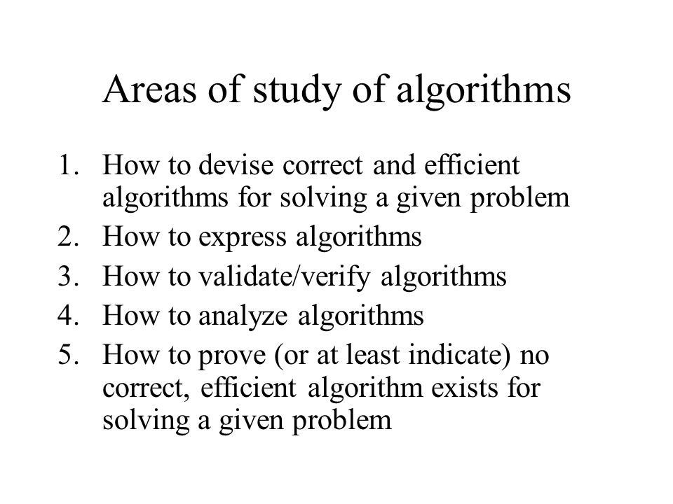 Areas of study of algorithms