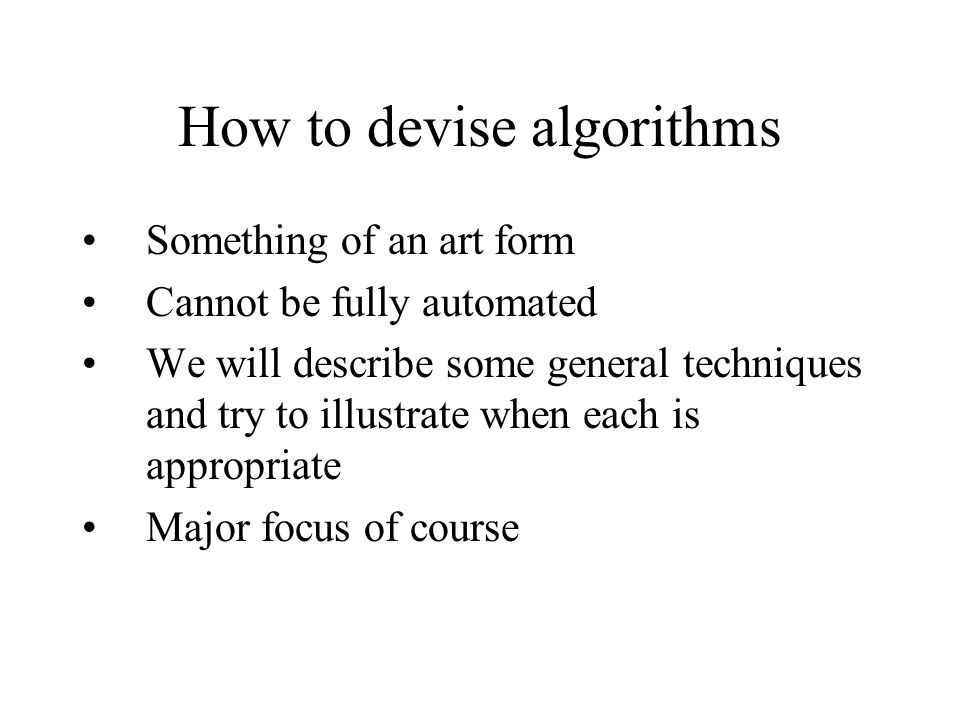 How to devise algorithms