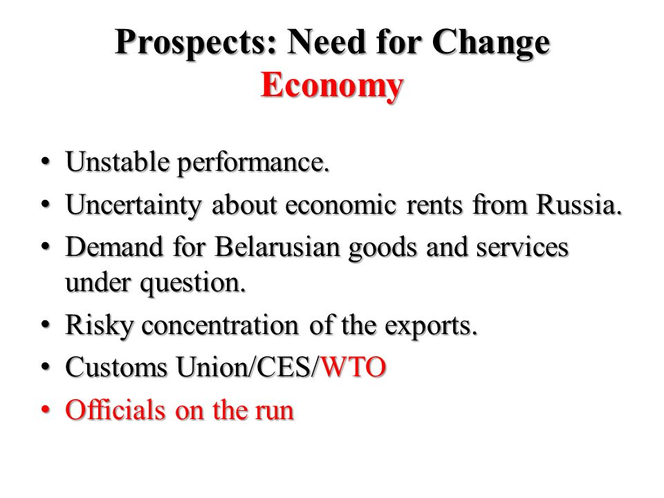 Prospects: Need for Change Economy