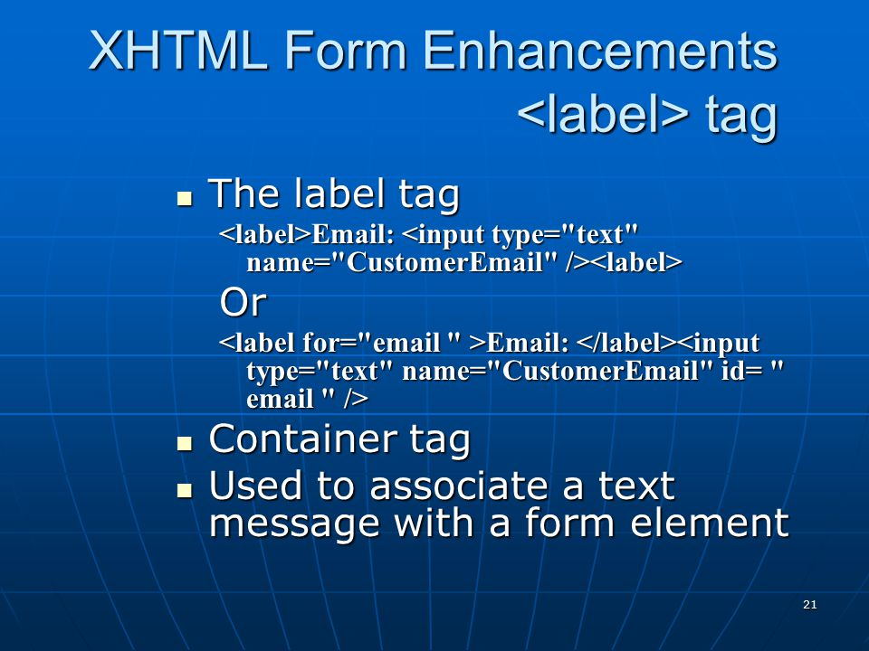 XHTML Form Enhancements <label> tag