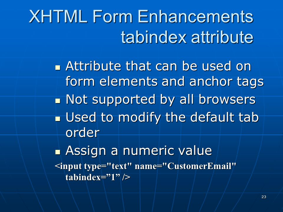 XHTML Form Enhancements tabindex attribute