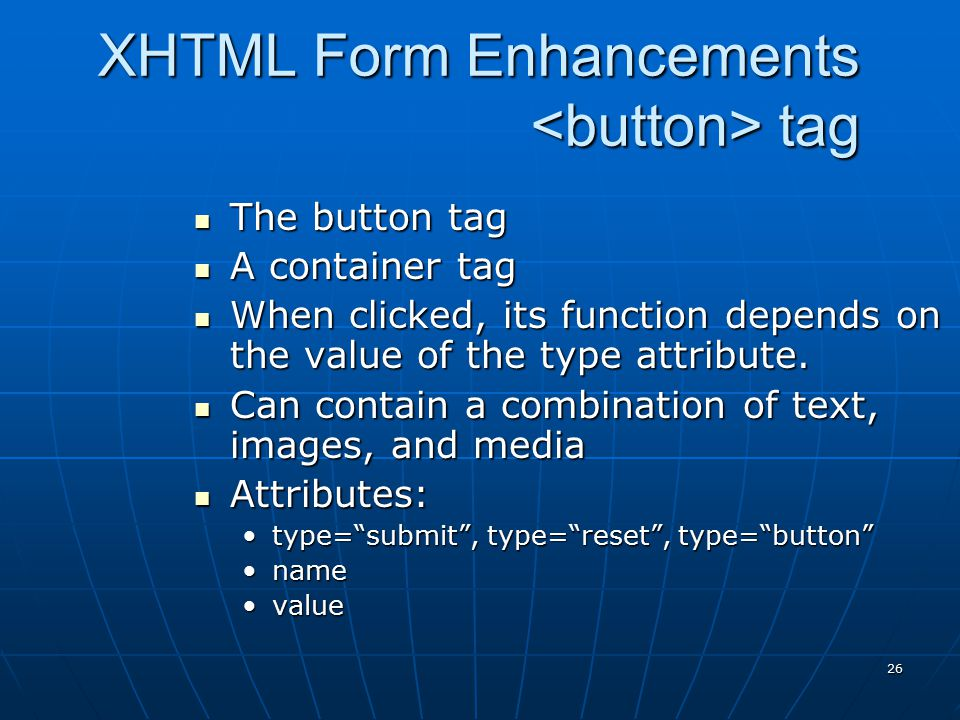 XHTML Form Enhancements <button> tag