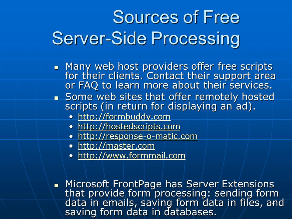 Sources of Free Server-Side Processing