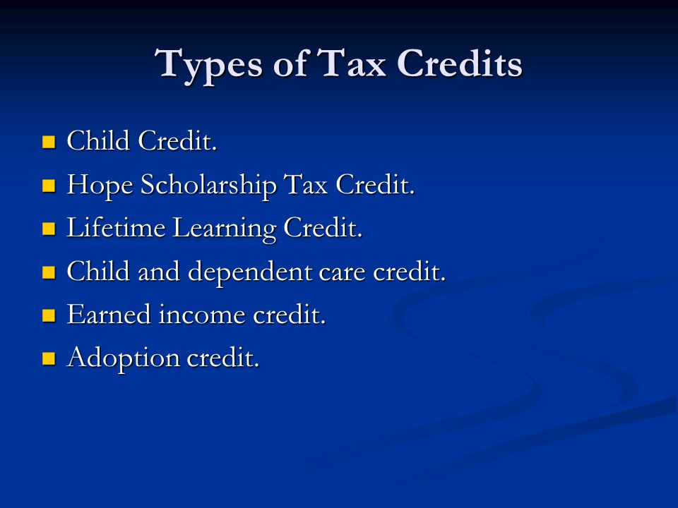 Types Of Tax Credits Child Credit Hope Scholarship