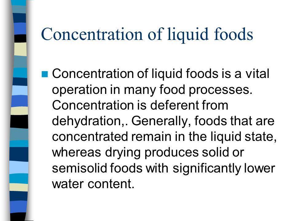 Concentration of liquid foods