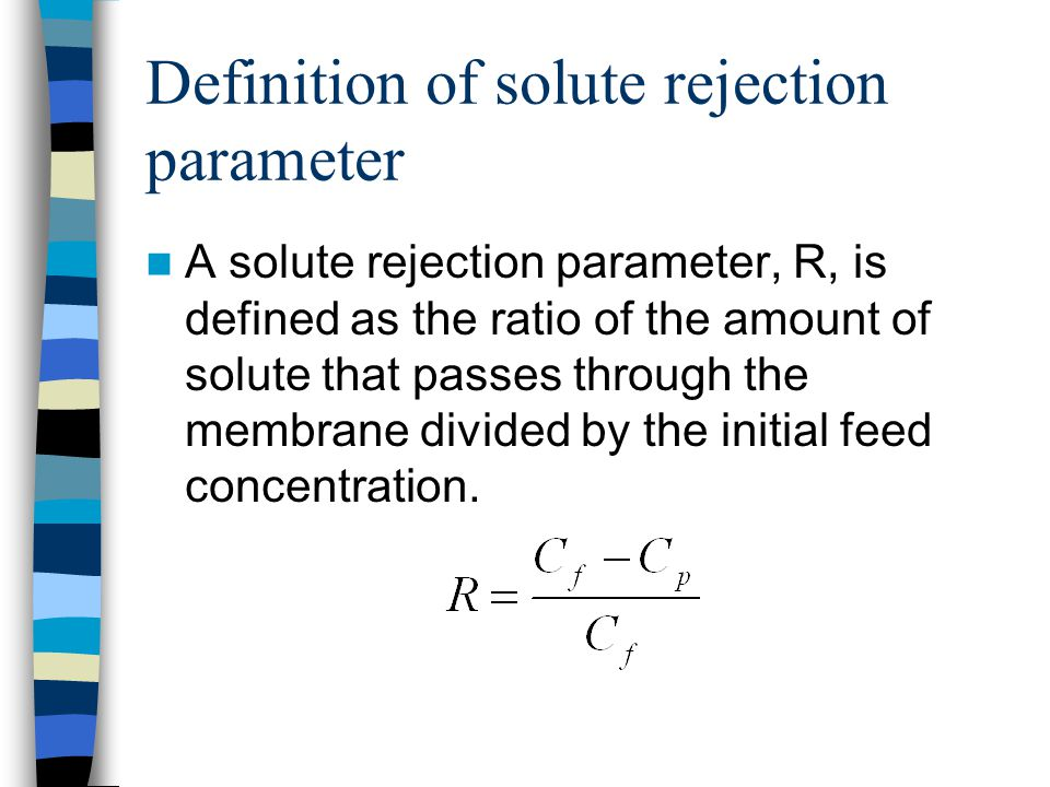 Definition of solute rejection parameter