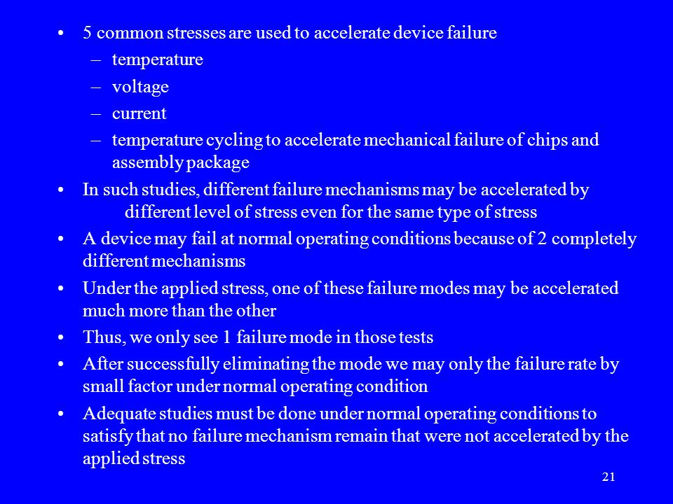 5 common stresses are used to accelerate device failure