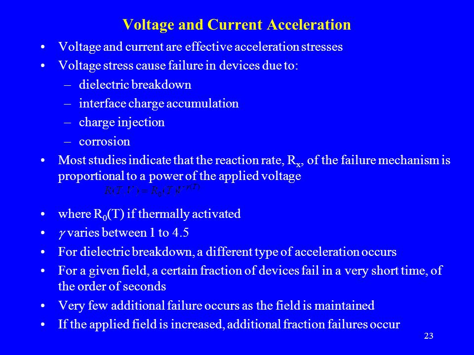 Voltage and Current Acceleration