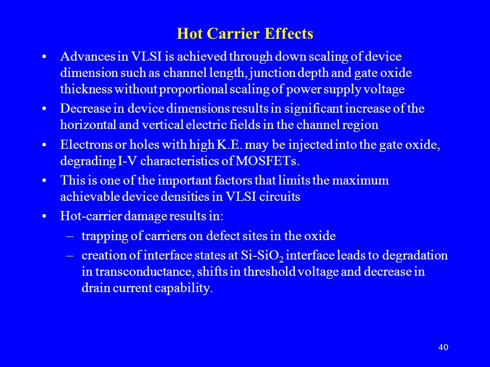 Hot Carrier Effects