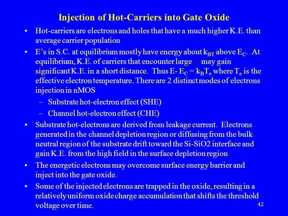 Injection of Hot-Carriers into Gate Oxide