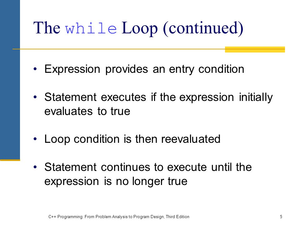 The while Loop (continued)
