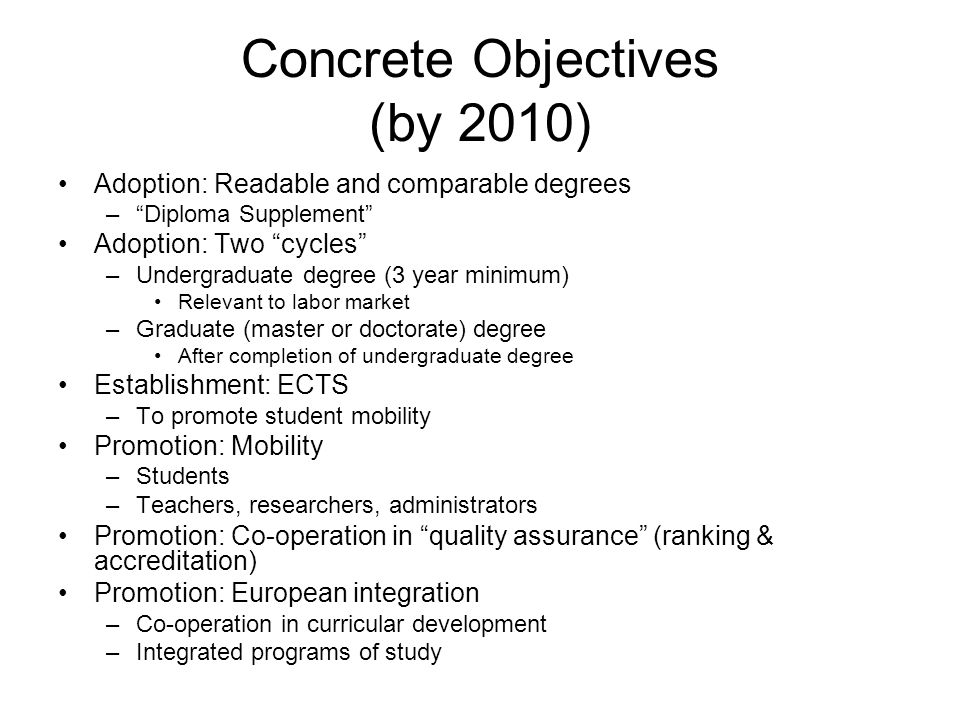 Concrete Objectives (by 2010)
