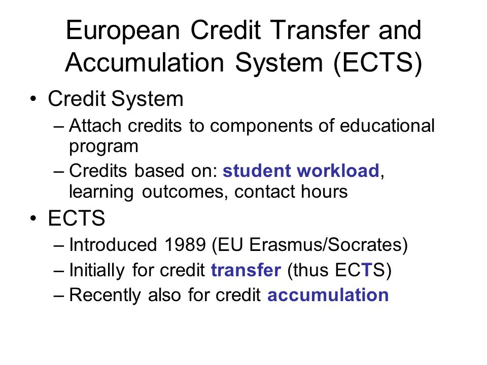 European Credit Transfer and Accumulation System (ECTS)