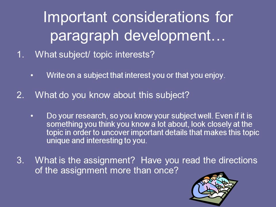 Important considerations for paragraph development…
