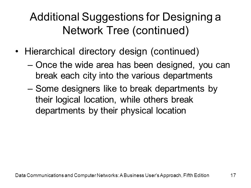 Additional Suggestions for Designing a Network Tree (continued)