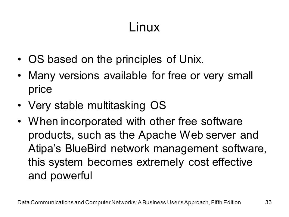 Linux OS based on the principles of Unix.