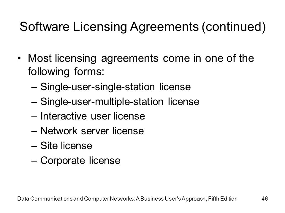 Software Licensing Agreements (continued)