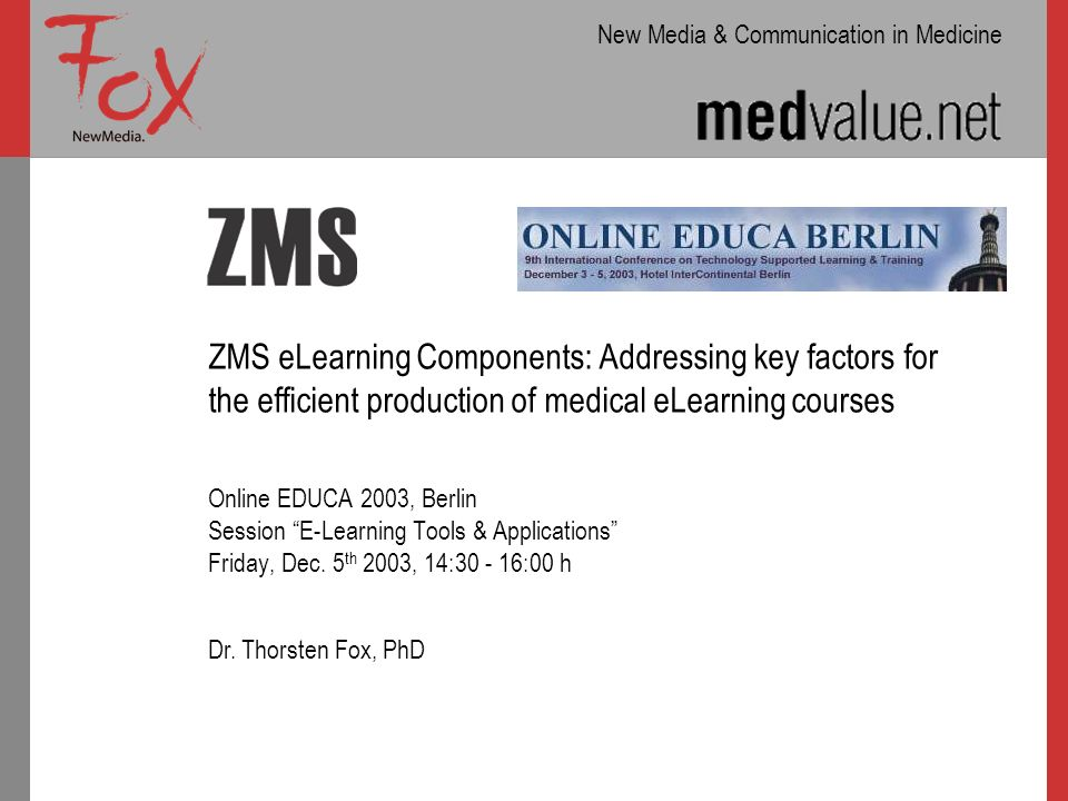 ZMS eLearning Components: Addressing key factors for the efficient production of medical eLearning courses