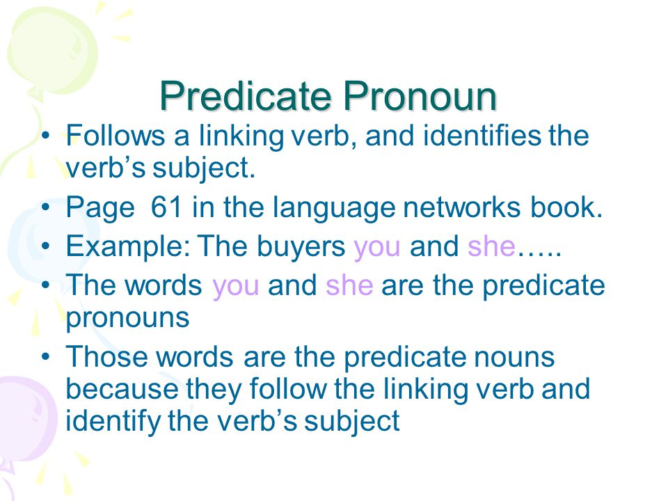 Parts Of Speech Predicate Pronouns Predicate Nouns Direct Object