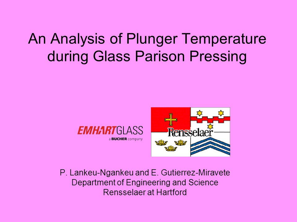 An Analysis of Plunger Temperature during Glass Parison Pressing