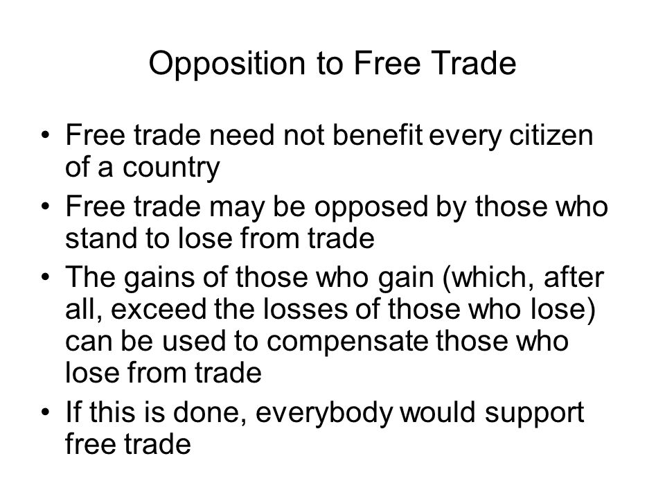 Opposition to Free Trade