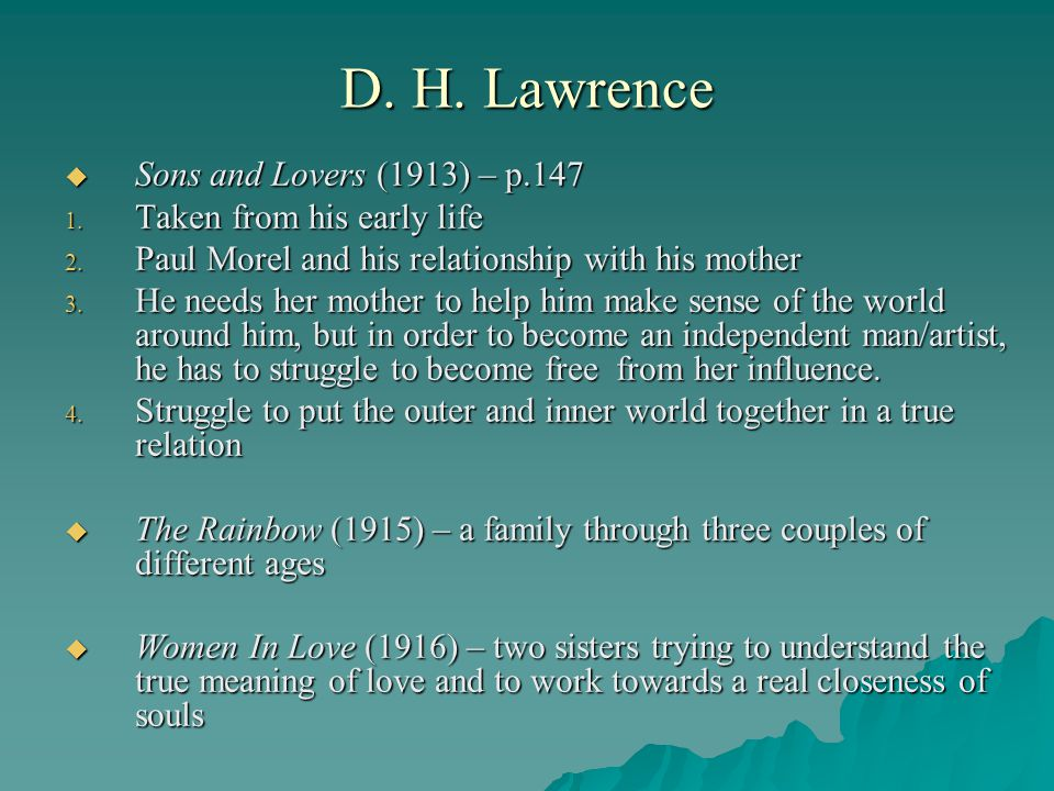 D. H. Lawrence Sons and Lovers (1913) – p.147